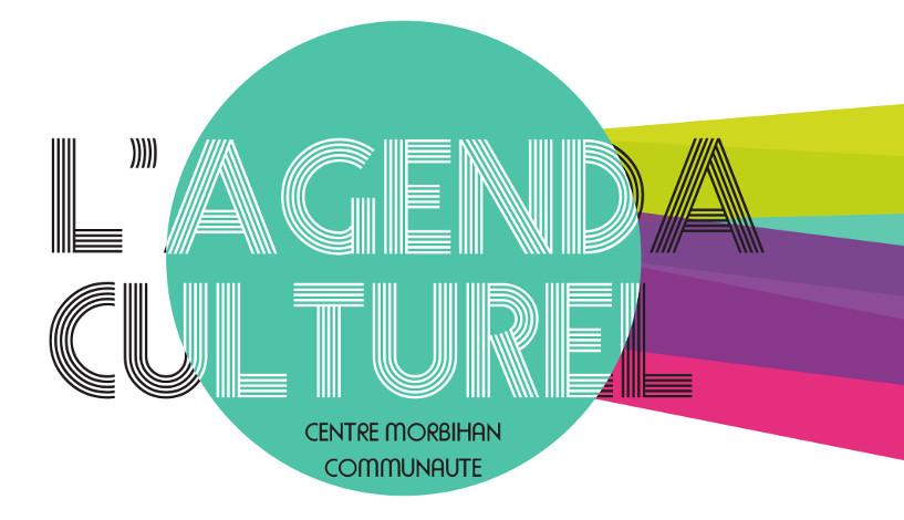 Agenda culturel – Centre Morbihan Communauté