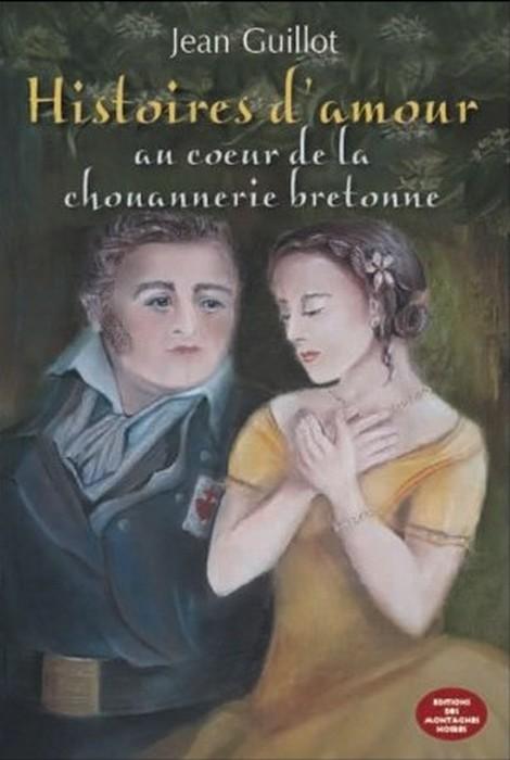 Histoire d'amour au cœur de la chouannerie bretonne