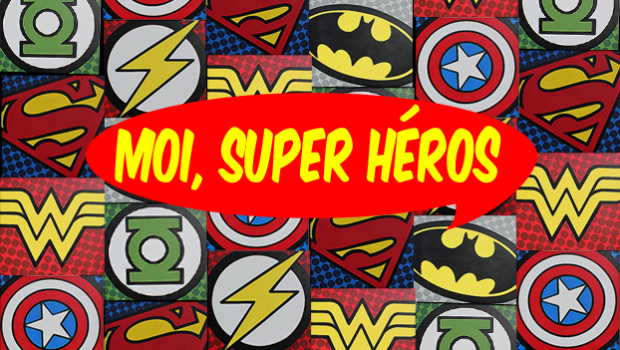 Deviens un super-héros !